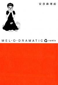 Melodramatic